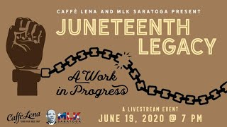 JUNETEENTH with MLK Saratoga LIVE