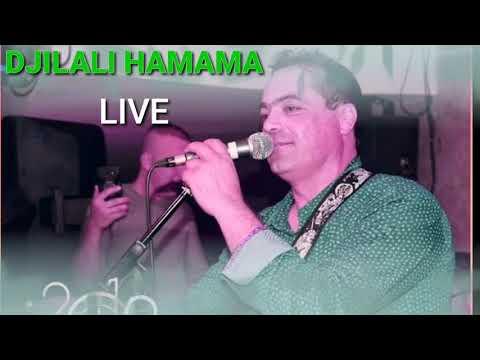 DJILALI HAMAMA Live