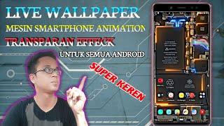 Download Live Wallpaper Super Keren Mesin Effeck Listrik Untuk Semua Andrioid