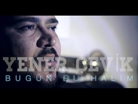 Yener Çevik - #BugünBuHalim ► Prod. Nasihat mp3 letöltés