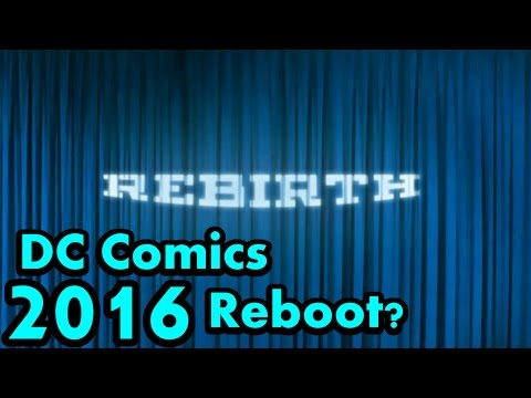 Comic Island News – DC 2016 Reboot?