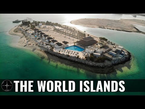 The WORLD ISLANDS Tour (DUBAI)
