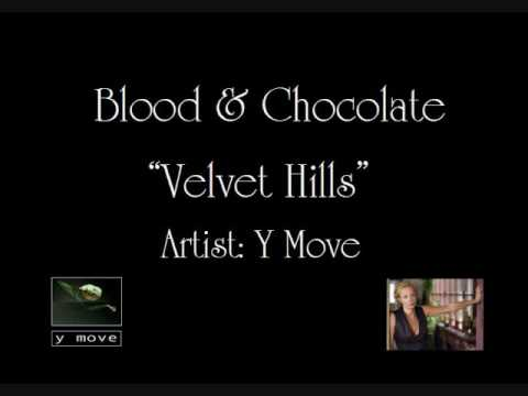 Blood & Chocolate (unofficial soundtrack) - Velvet Hills
