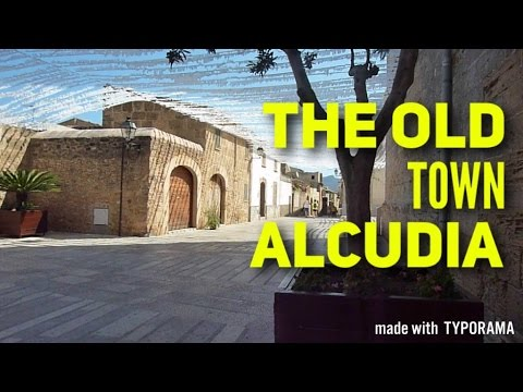 MALLORCA The Old Town Alcudia 2017 Must See & Do Travel Guide