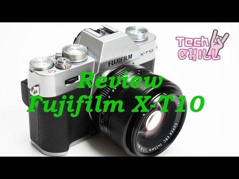 Tech Chill ตอนที่ 128 รีวิวกล้อง Fujifilm X-T10