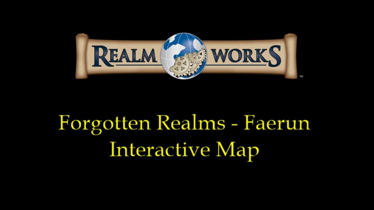 Realm Works Forgotten Realm Faerun Interactive Map