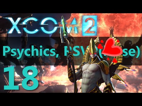 XCOM 2 Let's Play - Psychics, RSVP(lease) Episode 18 - Archon is in the air