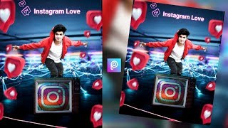 Instagram Viral Photo Editing, Instagram TV Photo Editing, Instagram love photo editing