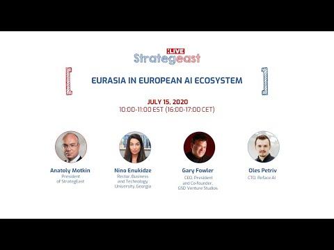 Gary Fowler & StrategEast: Live Eurasia in European AI Ecosystem
