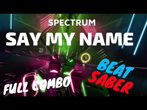 beat saber Florence + The Machine  Spectrum Say My Name Calvin Harris remix