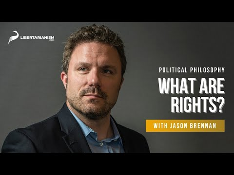3. What Are Rights?    Political Philosophy With Jason Brennan