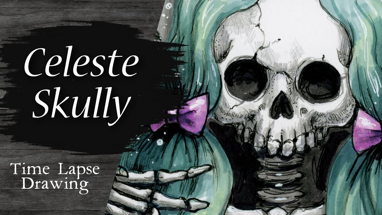 Video - Celeste Skully Time Lapse