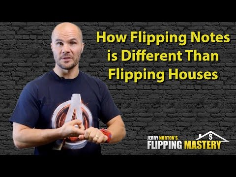How Flipping Notes is Different Than Flipping Houses