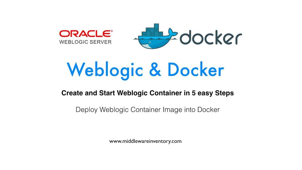 Docker Weblogic : Run Oracle Weblogic 12c on Docker
