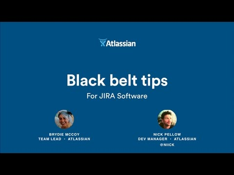 Black Belt Tips for JIRA Software - Atlassian Summit 2016