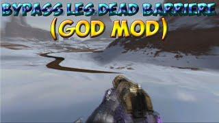GLITCH | AW : Bypass les Dead Barrière (God Mod)