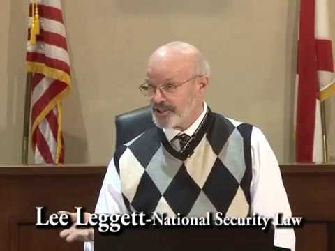 The People's Law School - Alabama: Attorney Lee Leggett - National Security Law