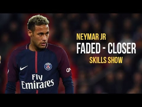 Neymar Jr ● Faded X Closer | Skills & Goals 2017/18 HD