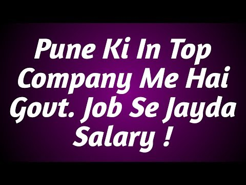 Pune Ki Top Company's Jo Ki Sabse Jayda Salary Provide करती है !
