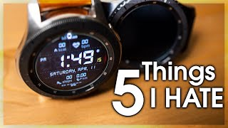 5 Things I Hate about my Galaxy Watch