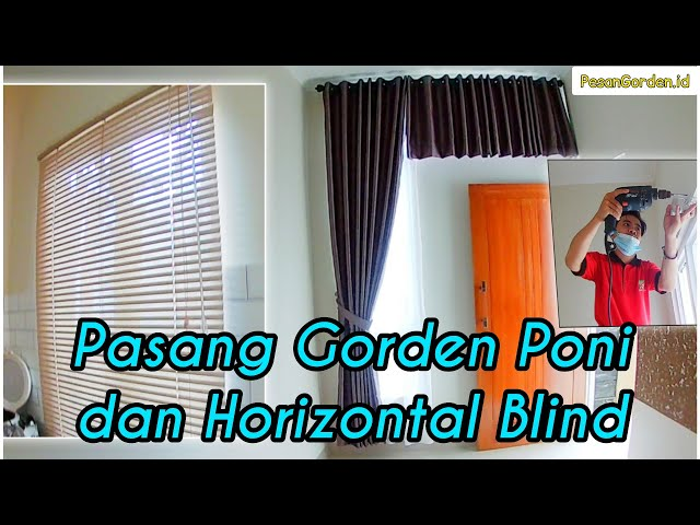 PASANG GORDEN SMOKERING PONI DAN HORIZONTAL BLIND