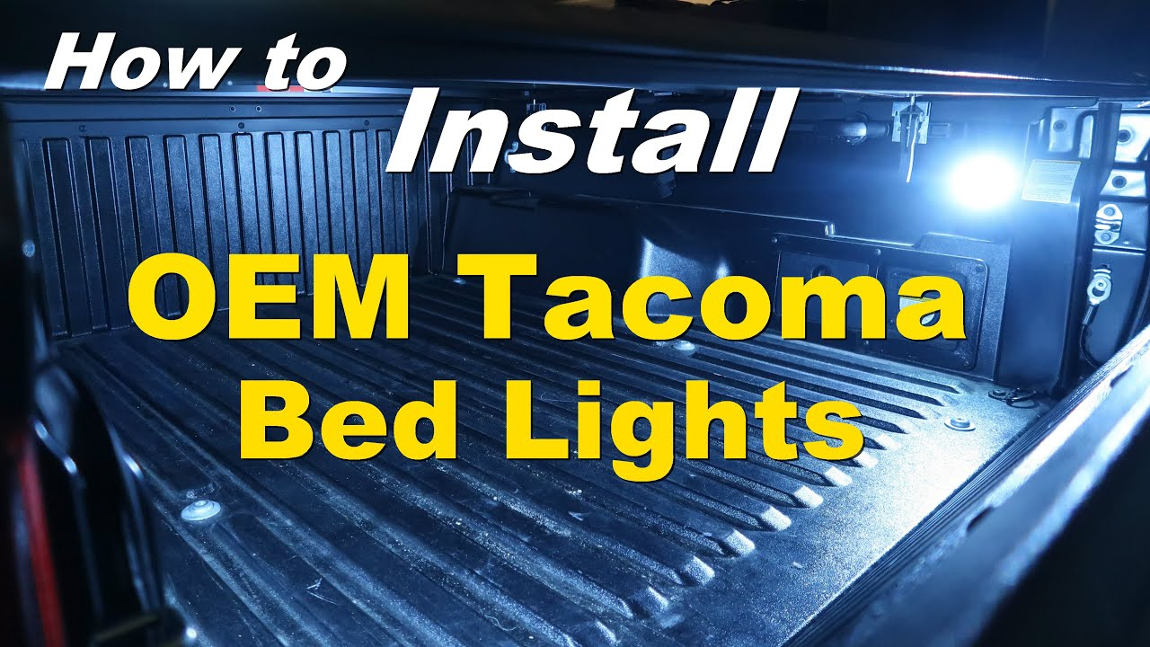 Oem Toyota Tacoma Truck Bed Lighting Install 2015 2016 2017 2018 2019 Youtube