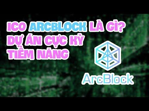 ICO ArcBlock là gì? Phân tích dự án blockchain 3.0 cực kỳ tiềm năng