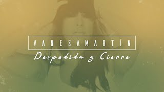 Vanesa Martín - Despedida y cierre (Lyric Video Oficial)