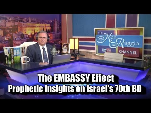 The EMBASSY Effect: Prophetic Insights on Israel's 70th Birthday