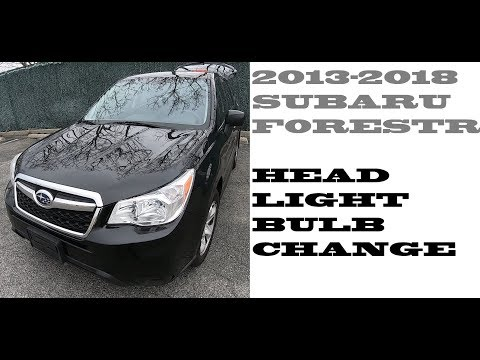 How To Change Replace Headlight Bulbs In Subaru Forester 2013-2018