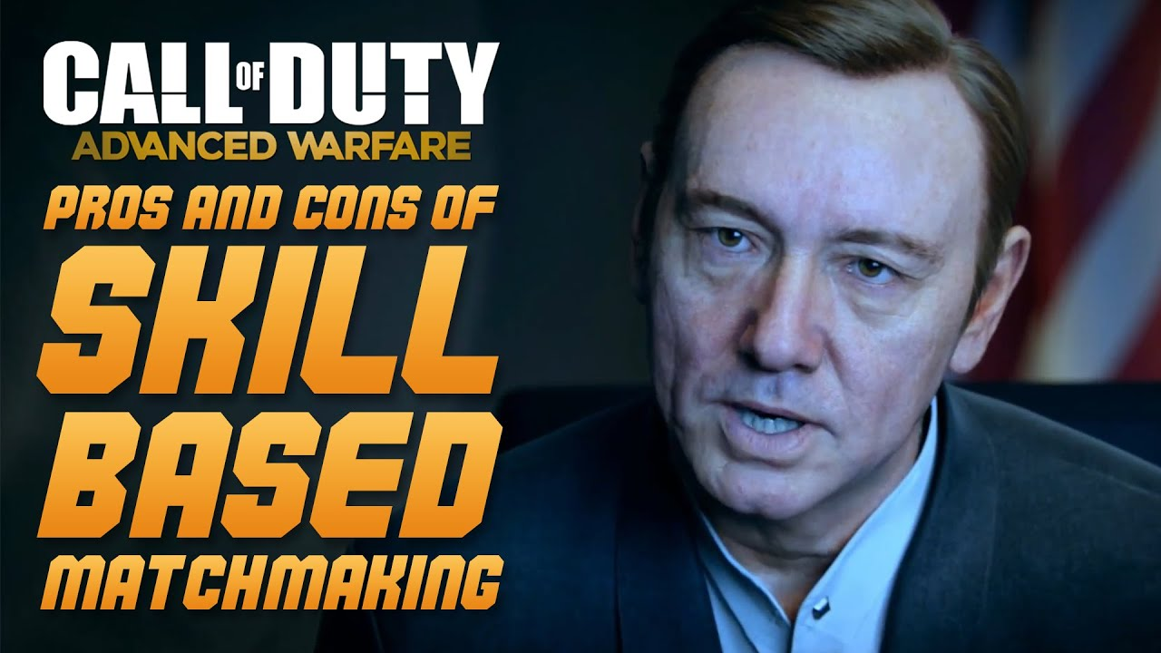 cod advanced warfare skill based matchmaking For call of duty: advanced warfare on the playstation 4, a gamefaqs message board topic titled skill based match making has to go.
