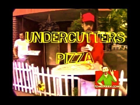 The Tom Green Show - Undercutters Pizza