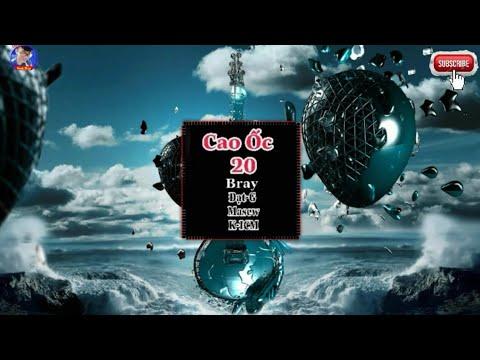 EDM — Cao Ốc 20 | B RAY x Dat G (ft MASEW x K-ICM) | MV OFFICIAL