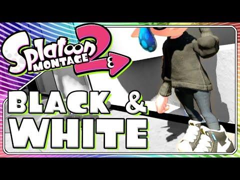 Black And White | Splatoon 2 Music Montage