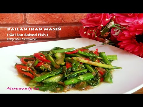 kailan-ikan-masin-ala-restaurant-thai-kuah-kering-yg-simple-mudah-dan-enak,-resepi-chef-alexiswandy