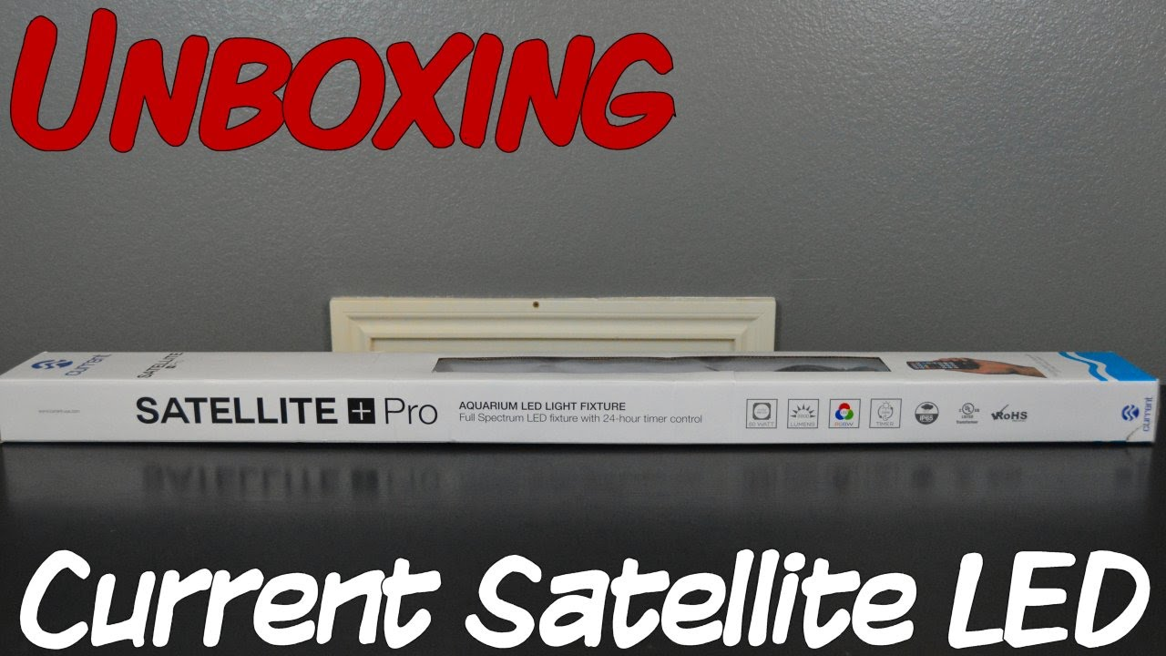 Unboxing Current Satellite Plus Pro LED YouTube - Current satellite