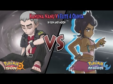 Pokemon Sun and Moon: Kahuna Nanu Vs Elite Four Olivia (Kahuna Vs Elite 4 Olivia)