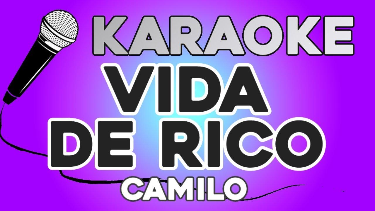 KARAOKE (Vida de Rico - Camilo)