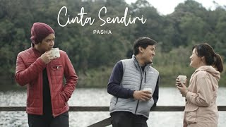 Pasha - Cinta Sendiri | Official Music Video