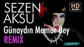 Sezen Aksu - Günaydın Memur Bey (Ora & Ventus Remix)