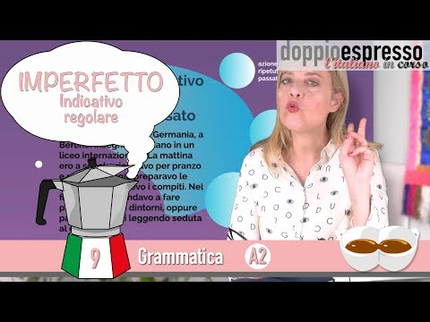 VERBI: Imperfetto Indicativo regolare - Gramatica italiana - Level A2