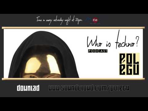 Polégu - Who is Techno? Episød.02