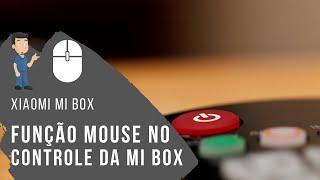 XIAOMI MI BOX - Função Mouse no Controle da Box