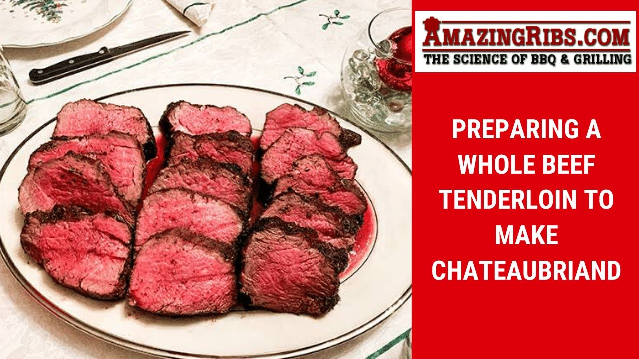 Download Butchering A Beef Tenderloin & Making Chateaubriand