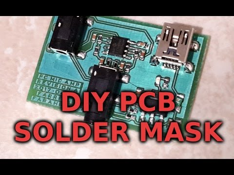 PCB Prototyping Part 2: Solder Mask, Assembly and Testing (Dry Film Soldermask)