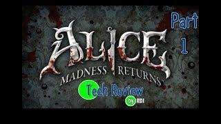 Alice: Madness Returns PC gameplay PART 1