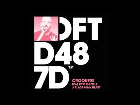 Crookers featuring Kym Mazelle A Place In My Heart