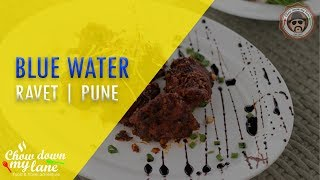 Blue Water || Multi Cuisine Restaurant || Pune || Excellent Food || Must Try