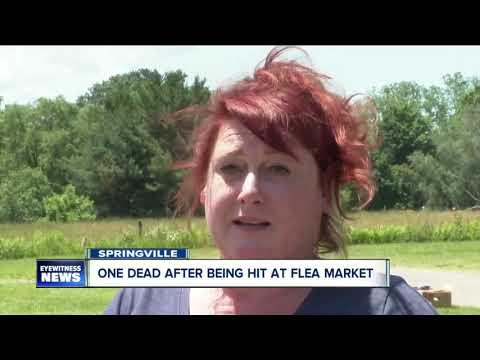 Fatal Accident At Springville Flea Market