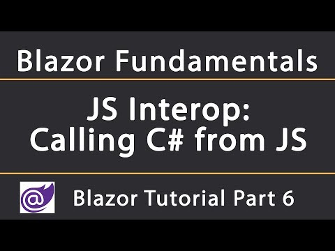 JS Interop: Calling C# methods from JavaScript | Blazor Tutorial thumbnail